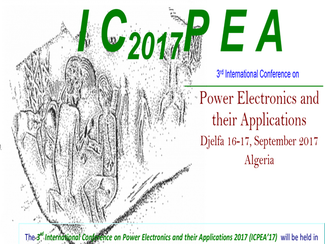 The 3th International Conference on Power Electronics and their Applications 2017 (ICPEA'17)
