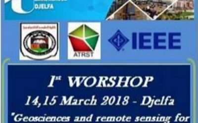 1ST WORKSHOP ON GEOSCIENCES AND REMOTE SENSING FOR SUSTAINABLE DEVELOPMENT, 18-19 MARCH 2018 – DJELFA, ALGERIA