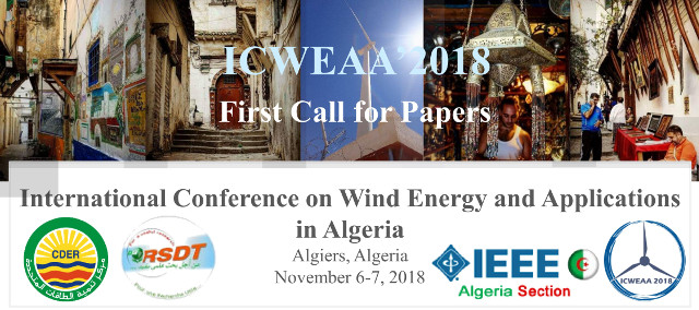 ICWEAA'2018 : International Conference on Wind Energy and Applications in Algeria November 6-7, 2018 Algiers, Algeria