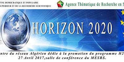 Première rencontre du réseau algérien dédié à la promotion du programme H2020 en Algérie le 27 Avril 2017 à Alger