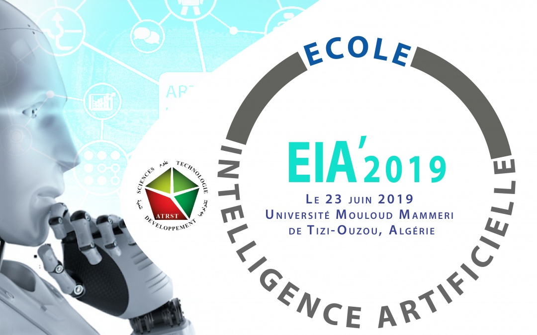 Ecole Intelligence Artificielle, le 23 juin 2019 à l'Université de tizi-ouzou