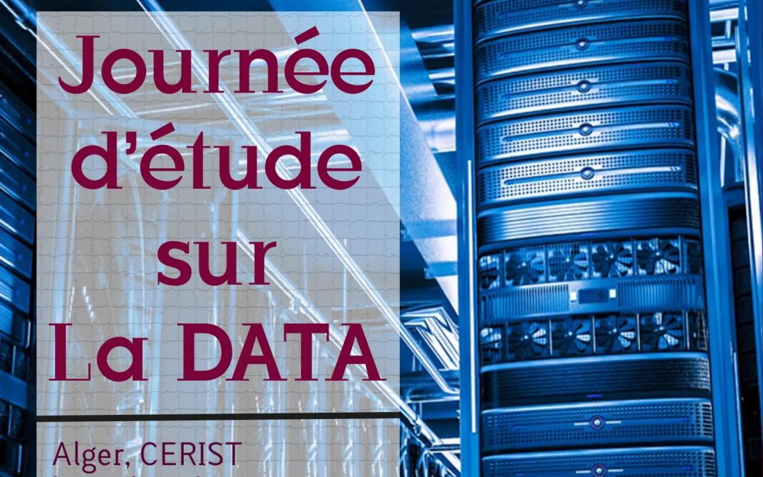 Journée d'étude sur la DATA  Alger – CERIST, le 27 Février 2020