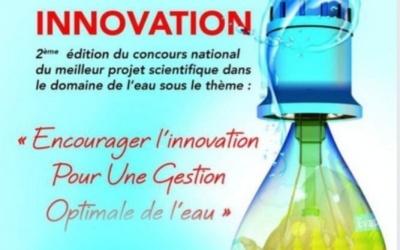 Seconde édition du concours national du meilleur projet de recherche sous le thème « Encourager l'innovation pour une gestion optimale de l'eau , du 18 au 23 Mars 2021 Via Zoom (en ligne)