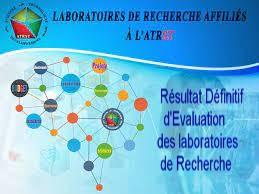 Résultat Définitif  de l'Evaluation Quadriennale des Laboratoires de Recherche Affiliés à l'ATRST